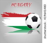 hungary symbol with the soccer... | Shutterstock .eps vector #419641480