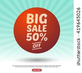big sale sign icon. special... | Shutterstock .eps vector #419645026
