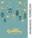 ramadan kareem greeting card   Shutterstock .eps vector #419681164