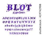 ink blot typeface. liquid...   Shutterstock .eps vector #419742988