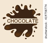 vector chocolate splash... | Shutterstock .eps vector #419758774