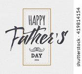 happy fathers day   poster ... | Shutterstock .eps vector #419814154