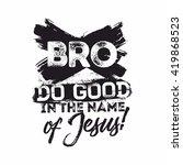bible lettering. christian art. ... | Shutterstock .eps vector #419868523