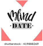 Blind Date. Hand Drawn...
