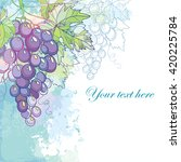 vector card with bunch of grape ... | Shutterstock .eps vector #420225784