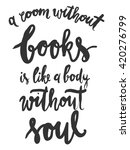 a room without books is like a... | Shutterstock .eps vector #420276799