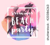 summer beach party. modern... | Shutterstock .eps vector #420386263