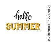 hello summer. summer hand drawn ... | Shutterstock . vector #420478504