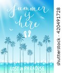 summer is here poster with... | Shutterstock .eps vector #420491728