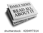 Small photo of Daily news newspaper headline reading read all about it concept for event news headline