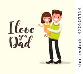 inscription i love you dad.... | Shutterstock .eps vector #420501154
