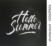 hello summer hand drawn brush... | Shutterstock .eps vector #420639826