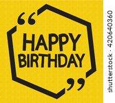 happy birthday illustration... | Shutterstock .eps vector #420640360