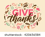 give thanks calligraphy ...   Shutterstock .eps vector #420656584