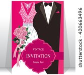 wedding invitation card  bride... | Shutterstock .eps vector #420663496