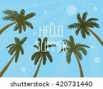 hello summer hand drawn... | Shutterstock .eps vector #420731440