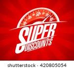 super discounts sale design... | Shutterstock .eps vector #420805054