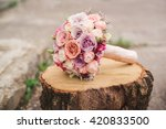 stylish wedding bouquet lying... | Shutterstock . vector #420833500