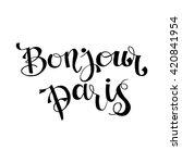 bonjour paris card or poster. | Shutterstock .eps vector #420841954