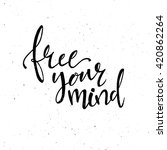 free your mind phrase...