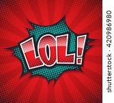lol comic speech bubble  color...   Shutterstock .eps vector #420986980