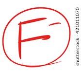 f symbol  fail symbol | Shutterstock .eps vector #421011070