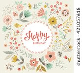 birthday floral card with many... | Shutterstock .eps vector #421057618