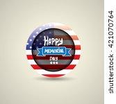 happy memorial day vector round ... | Shutterstock .eps vector #421070764