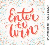enter to win.   Shutterstock .eps vector #421118224