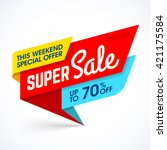 Super Sale, this weekend special offer banner, up to 70% off. Vector illustration. | Shutterstock vector #421175584