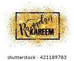 hand sketched ramadan kareem...   Shutterstock .eps vector #421189783