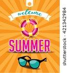 welcome summer design. eps 10... | Shutterstock .eps vector #421342984