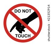 do not touch sign with black... | Shutterstock .eps vector #421352914