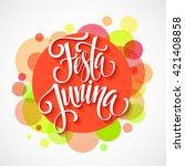 festa junina party greeting...   Shutterstock .eps vector #421408858