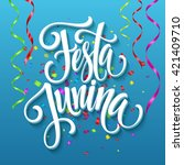 festa junina party greeting... | Shutterstock .eps vector #421409710