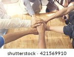 people putting their hands... | Shutterstock . vector #421569910