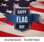 happy flag day background... | Shutterstock .eps vector #421807660