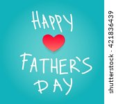 text illustration father's day... | Shutterstock .eps vector #421836439