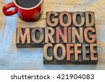 good morning coffee banner in... | Shutterstock . vector #421904083