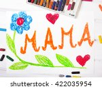Small photo of Colorful drawing - Mothers Day card with word MAMA