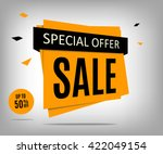 Sale banner design. Yellow special offer banner. Sale poster. Discount label. Discount tag. Promotion image. | Shutterstock vector #422049154