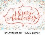 happy anniversary. | Shutterstock .eps vector #422218984