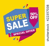 super sale vector banner. 50 ... | Shutterstock .eps vector #422357038