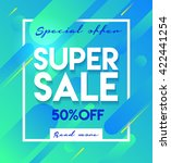 super sale banner. sale and... | Shutterstock .eps vector #422441254