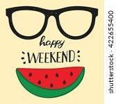 happy weekend. positive... | Shutterstock .eps vector #422655400