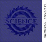 science badge with jean texture | Shutterstock .eps vector #422727514