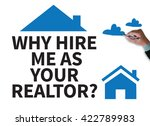 why hire me as your realtor ...   Shutterstock . vector #422789983