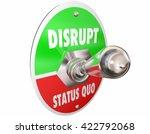 disrupt status quo toggle... | Shutterstock . vector #422792068