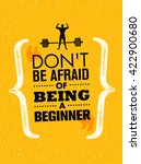 don t be afraid of being a... | Shutterstock .eps vector #422900680