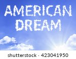 Small photo of American Dream cloud word with a blue sky
